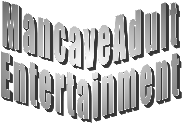 Mancave Adult Entertainment, content voor volwassenen